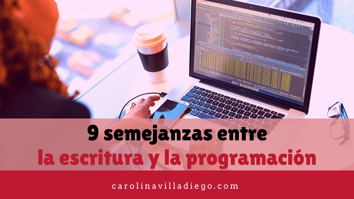 9 semejanzas entre la escritura y la programación