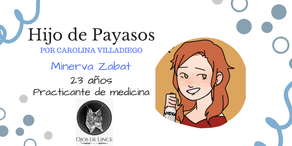 Minerva Zabat, personaje de Hijo de payasos.